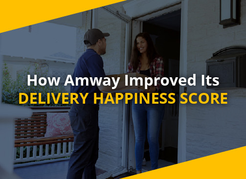How Amway Improved Its Delivery Happiness Score