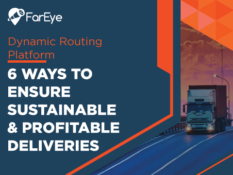 6 Ways To Ensure Sustainable & Profitable Deliveries