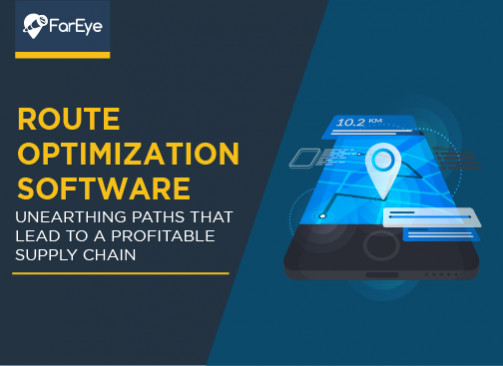 Route Optimization Software: Unearthing Paths That Lead To A Profitable Supply Chain